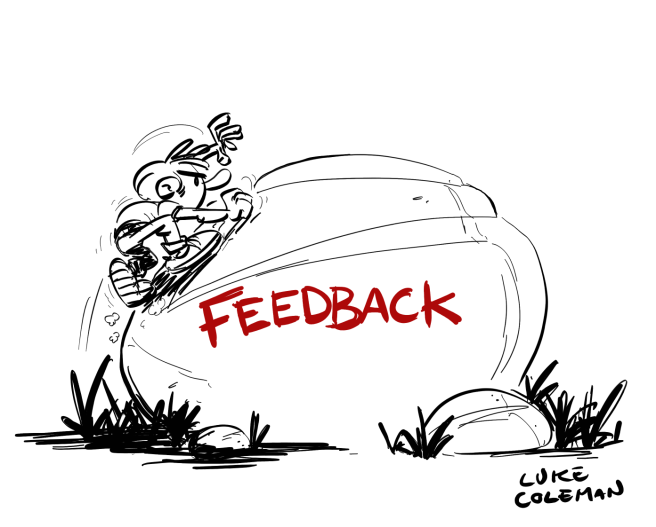 What to do with feedback you get